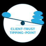Client-Trust-Tipping-Point